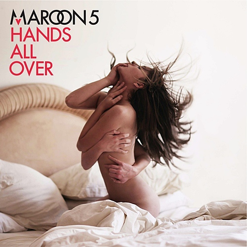 Maroon 5 + Hands All Over